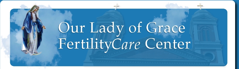 Our Lady of Grace FertilityCare
