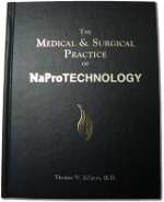 The Medical & Surgical Practice of NaProTECHNOLOGY by Thomas W. Hilgers M.D.